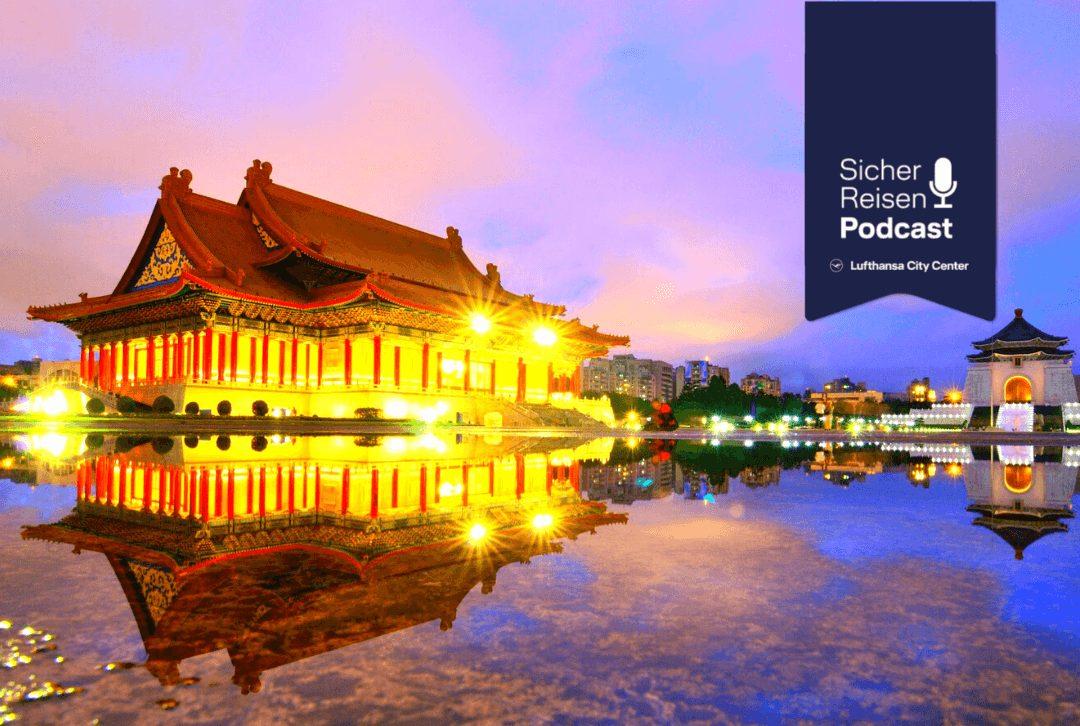Sicher Reisen Podcast Taiwan