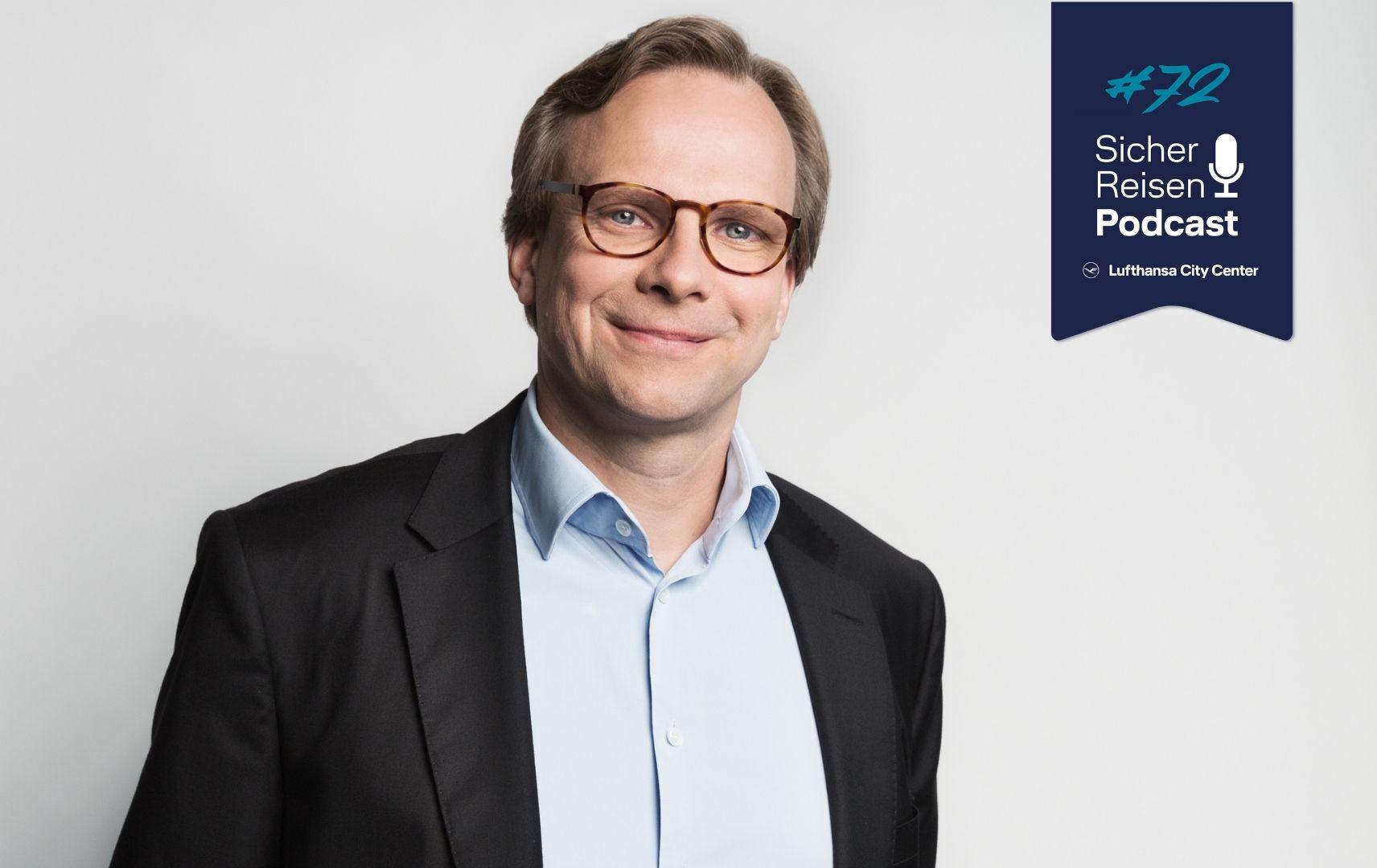 Sicher Reisen Podcast mit Andreas Bierwirtht
