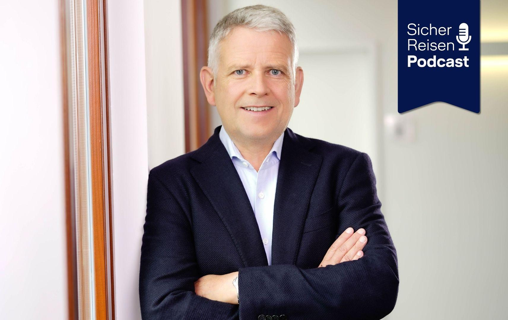 Sicher Reisen Podcast Ralph Schiller FTI